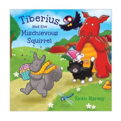 Tiberius and the Mischievous Squirrel